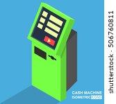 cash machine isometric | Shutterstock .eps vector #506760811