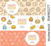 bakery banner flyer horizontal... | Shutterstock .eps vector #506982277