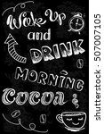 wake up and drink morning cocoa ... | Shutterstock .eps vector #507007105
