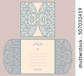 wedding invitation or greeting... | Shutterstock .eps vector #507032419