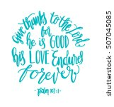 give thanks to the lord for he... | Shutterstock .eps vector #507045085