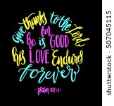 give thanks to the lord for he... | Shutterstock .eps vector #507045115