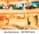 store blur in the shopping mall ... | Shutterstock . vector #507047641