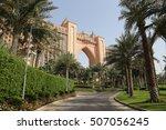 dubai   25 may  atlantis hotel...   Shutterstock . vector #507056245