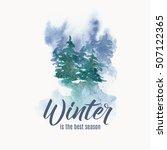 winter watercolor illustration  ...   Shutterstock .eps vector #507122365
