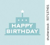 happy birthday background... | Shutterstock .eps vector #507137401