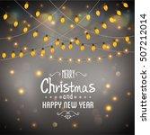 christmas lights background....   Shutterstock .eps vector #507212014