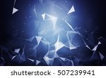 abstract polygonal space blue... | Shutterstock . vector #507239941