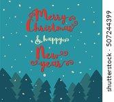 merry christmas   happy new... | Shutterstock .eps vector #507244399