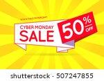 cyber monday sale sign banner... | Shutterstock .eps vector #507247855