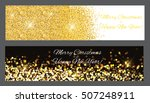 gold sparkles christmas banners.... | Shutterstock .eps vector #507248911