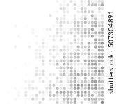 gray white random dots... | Shutterstock .eps vector #507304891