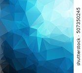blue polygonal mosaic... | Shutterstock .eps vector #507350245