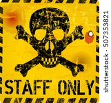 staff only sign. grungy vector... | Shutterstock .eps vector #507353821