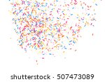 colorful explosion of confetti. ... | Shutterstock .eps vector #507473089