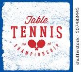 ping pong emblem. table tennis... | Shutterstock .eps vector #507483445