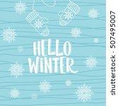 hello winter text  background.... | Shutterstock .eps vector #507495007