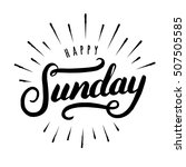 happy sunday hand drawn... | Shutterstock .eps vector #507505585