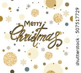holiday christmas background... | Shutterstock .eps vector #507517729