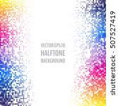 colorful abstract halftone... | Shutterstock .eps vector #507527419