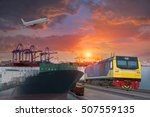 container ship in import export ... | Shutterstock . vector #507559135