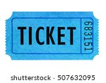 blue ticket isolated  | Shutterstock . vector #507632095