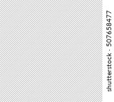thin black stripes on 45... | Shutterstock . vector #507658477