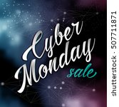 cyber monday lettering sale on... | Shutterstock .eps vector #507711871