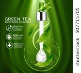 green tea moisture essence skin ... | Shutterstock .eps vector #507715705