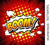 boom    comic speech bubble ... | Shutterstock .eps vector #507769591