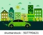 eco life concept green city... | Shutterstock .eps vector #507790621