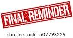 final reminder. grunge vintage...   Shutterstock .eps vector #507798229
