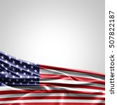 america flag of silk with... | Shutterstock . vector #507822187