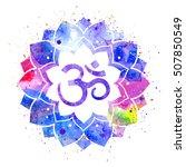 om sign in lotus flower.... | Shutterstock .eps vector #507850549