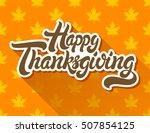 happy thanksgiving hand drawn... | Shutterstock .eps vector #507854125