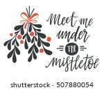 meet me under the mistletoe....