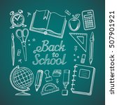 back to school. hand drawn... | Shutterstock .eps vector #507901921