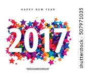 happy new year 2017 layout...   Shutterstock .eps vector #507971035