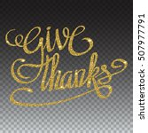 happy thanksgiving day greeting ... | Shutterstock .eps vector #507977791