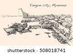 sketch cityscape of yangon ...   Shutterstock .eps vector #508018741