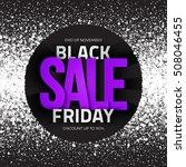 black friday sale bright vector ...   Shutterstock .eps vector #508046455