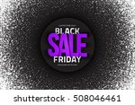 black friday sale bright vector ... | Shutterstock .eps vector #508046461