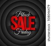 black friday sale vector... | Shutterstock .eps vector #508046479