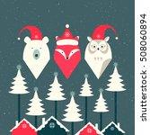 bear  fox and owl. merry...   Shutterstock . vector #508060894