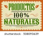 productos 100  naturales  100 ... | Shutterstock .eps vector #508093639