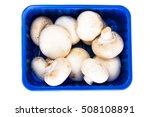 Fresh Mushrooms In The...