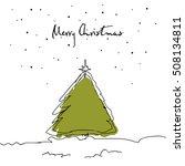 hand drawn christmas tree.... | Shutterstock .eps vector #508134811