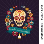 dia de los muertos. day of the... | Shutterstock .eps vector #508145245