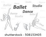 ballet dance studio symbol.... | Shutterstock .eps vector #508153405