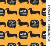Stock vector dachshund dog seamless pattern colorful background with woof banner 508190035